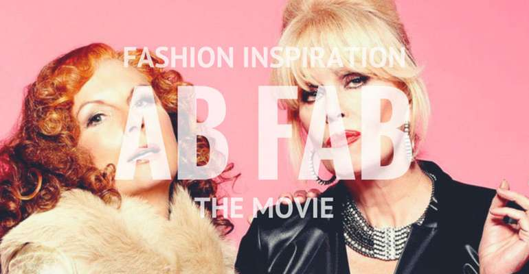 Ab Fab – Absolutely Fabulous The Movie Fashion Inspiration