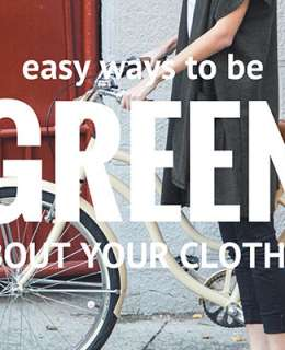 The planet needs our help. We can give a hand in our lifestyle and even in fashion. In fact, There are plenty of easy ways to be green about clothes