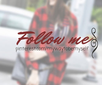 Follow me on Pinterest: @mywaytobemyself