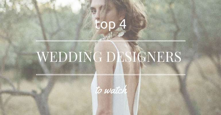 Top 4 Wedding Designers To Watch (by Roxana Oliver)