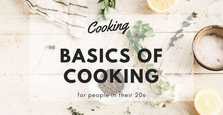 Basics of Cooking in Your 20s