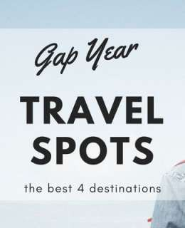 Get the best experience with some ideas on your gap year travel destinations: here you are the best spots to discover in beautiful adventures