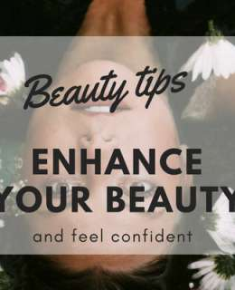 We've prepared the ultimate guide on how to enhance your beauty, feel confident and great in your own skin. Let's take a look