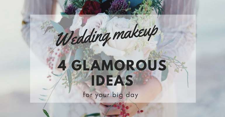4 ideas for a glamorous wedding makeup (by Audrey Taylor)