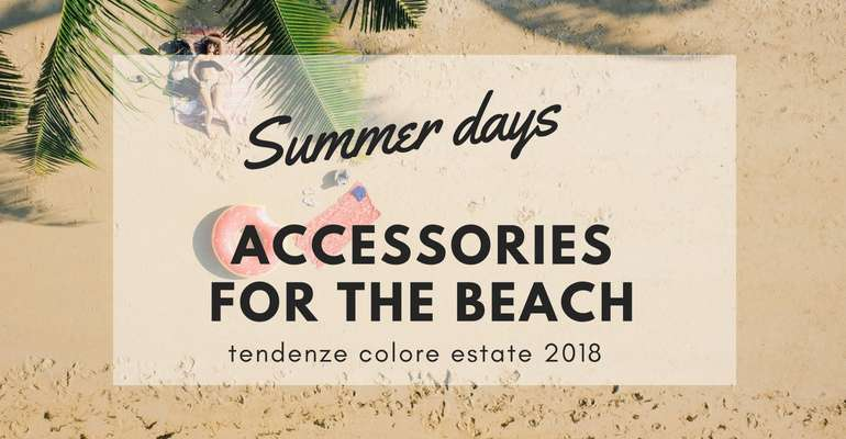 Summer Essentials – Accessories for the Beach