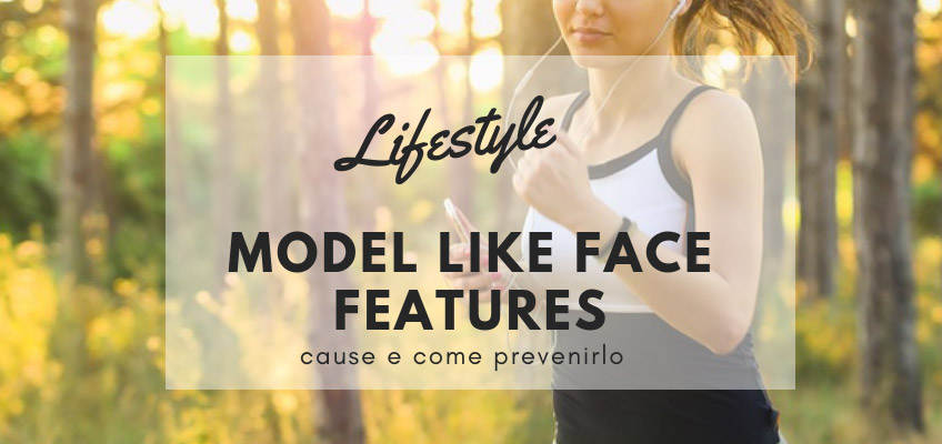 How to Achieve Model Like Face Features